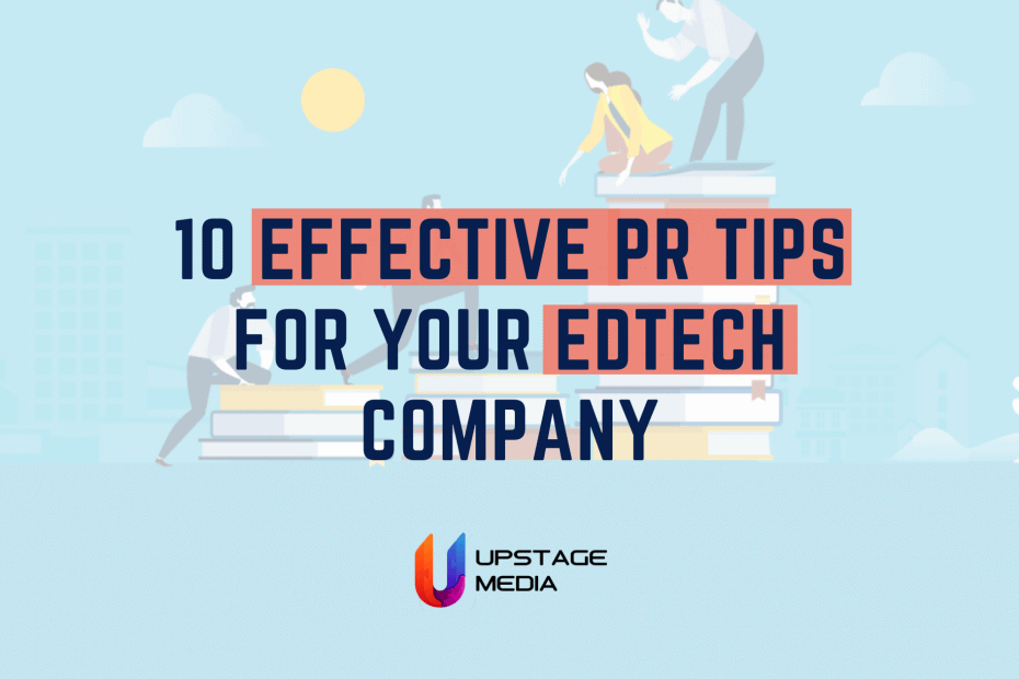 Must-Have PR Tips for Indian EdTech Startups