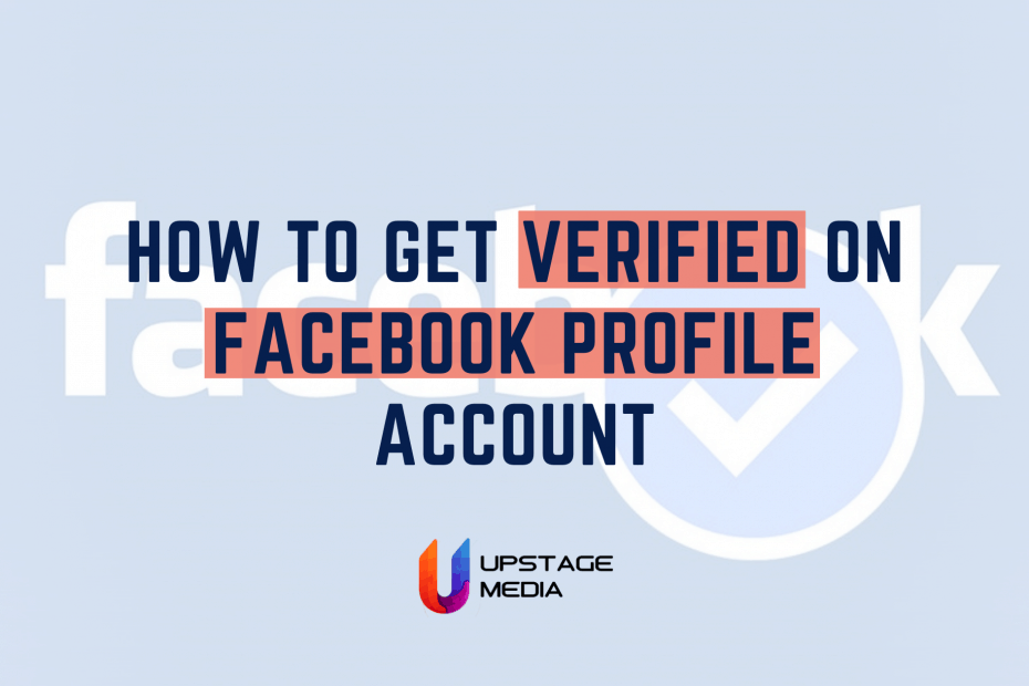 Step by Step Guide - How to Get Verified on Facebook Profile Account