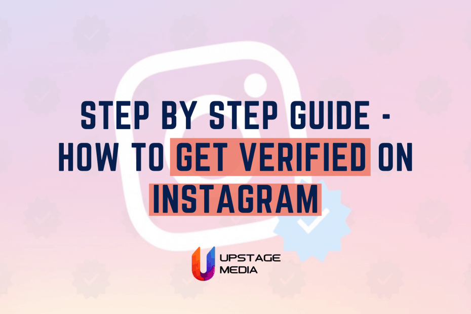 Step by Step Guide - How to Get Verified on Instagram